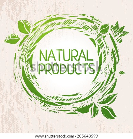 Natural products green colored sketch label. Hand drawing emblem. Farm product background. Healthy food design elements. - stock vector