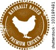 Naturally Raised Premium Chicken Stamp - stock vector