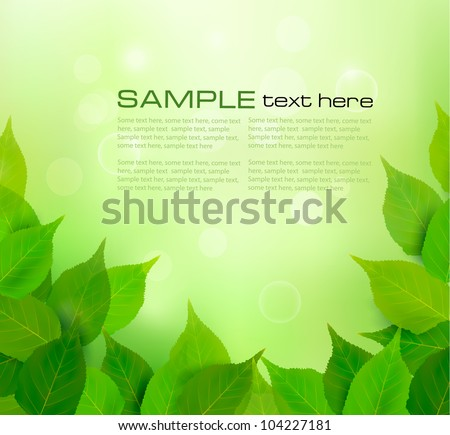 Nature background with fresh green leaves. Vector illustration. - stock vector