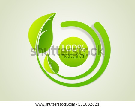 Nature concept with green leaves and text 100% natural. - stock vector