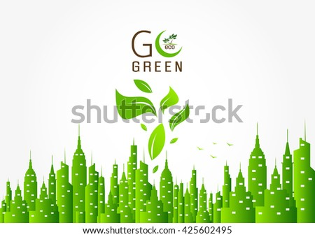 Nature concept with green leaves and the text Go Green - stock vector