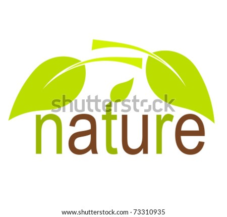 Nature concept with green leaves. Vector illustration - stock vector