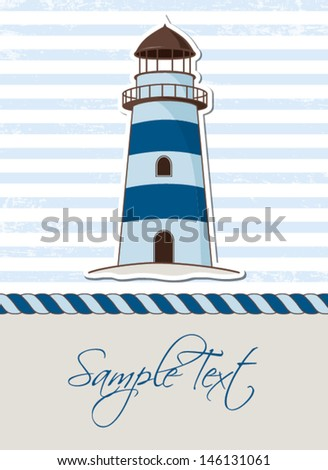 Nautical background with lighthouse, marine card - stock vector