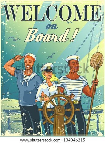Nautical poster with happy crew and sample text, invitation design, Summer marine background  (grunge effect is removable). - stock vector