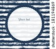 Navy blue and white circle rope frame on grunge striped background for your text or image, vector - stock vector