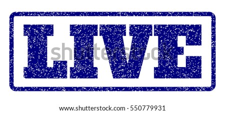 Navy Blue rubber seal stamp with Live text. Vector caption inside rounded rectangular banner. Grunge design and unclean texture for watermark labels. Horisontal emblem on a white background.
