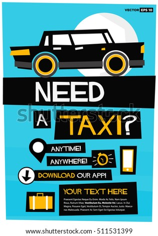 Need A Taxi Anytime Anywhere Poster Template With Text Box and App Download Details (Flat Style Vector Illustration Poster Design)