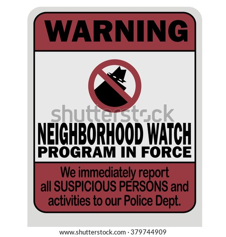 Neighborhood watch warning sign vector illustration - stock vector
