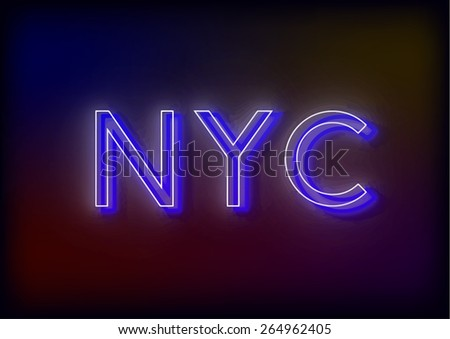 Neon NYC. NYC neon sign, design for your business. Bright attracts the attention of a luminous sign saying - NYC. Glowing NYC. EPS10 vector image. - stock vector