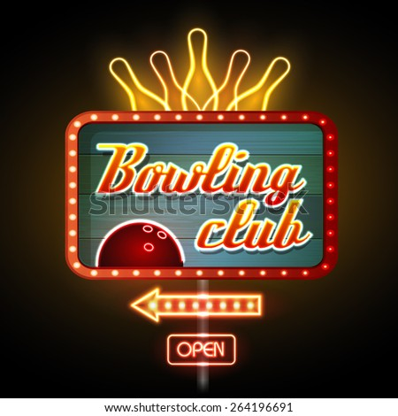 Neon sign. Bowling club - stock vector