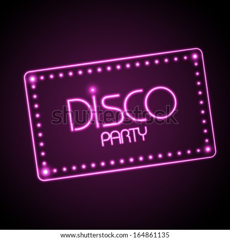 Neon sign. Disco party - stock vector
