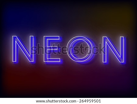 neon sign. neon sign, design for your business. Bright attracts the attention of a luminous sign. Glowing neon sign. EPS10 vector image. - stock vector