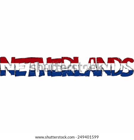 Netherlands Flag Text Name Country Vector illustration Hand Made - stock vector