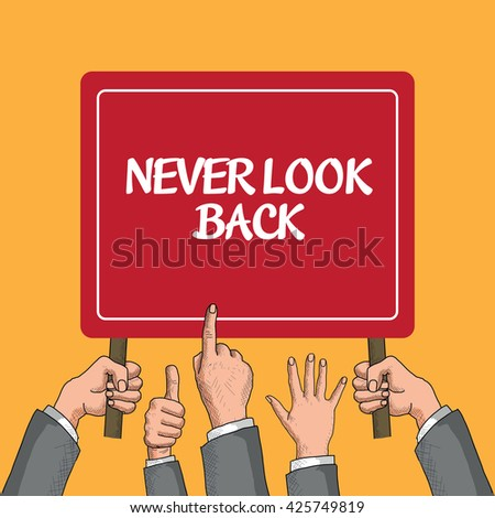 Never Look Back - stock vector