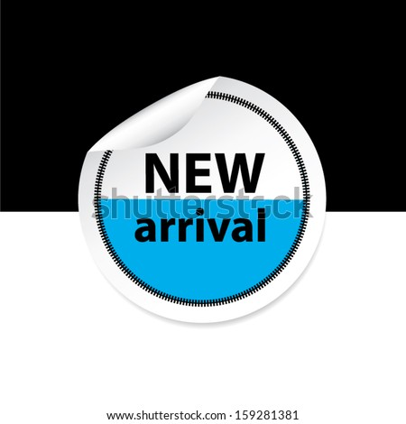 New arrival blue sticker, label and sign set on black and white background. Vector - stock vector