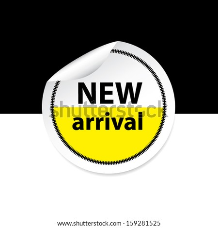 New arrival yellow sticker, label and sign set on black and white background. Vector - stock vector