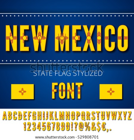 New Mexico Usa State Flag Font Stock Vector 529808701 Shutterstock