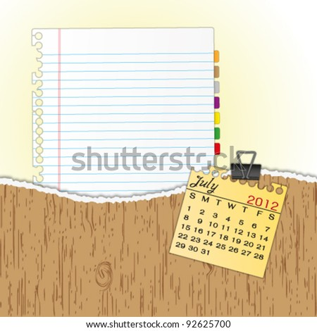 New paper sheet in rip wood folder and hold  2012 calendar July by paper clip. - stock vector