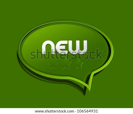 New speech bubble as sticker / label on green background - stock vector