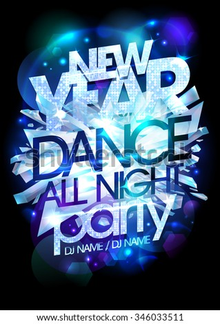 New year dance party icy design. - stock vector