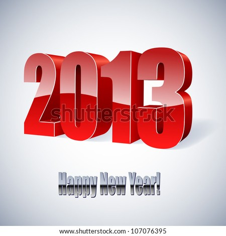 New 2013 year glossy figures vector illustration. - stock vector