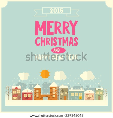 New Year Greeting Card - Winter Christmas Little Town. Vector Illustration. - stock vector
