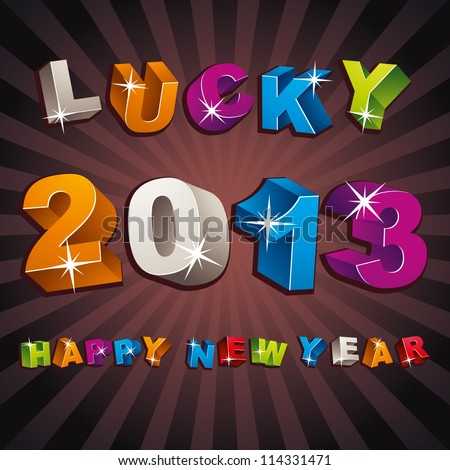New 2013 year greeting card with 3d letters and numbers, vector illustration, lucky 2013, happy new year.