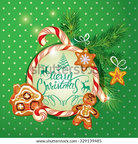 New Year Holiday greeting Card with xmas gingerbread - man, stars and house cartoons, candy frame and fir-tree branches. Hand written calligraphic text Merry Christmas, on polka dots green background. - stock vector