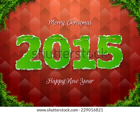 New Year 2015 of torn paper pinned pin. Paper numbers with christmas tree twigs. Qualitative vector (EPS-10) illustration for new year's day, christmas, winter holiday, new year's eve, silvester, etc