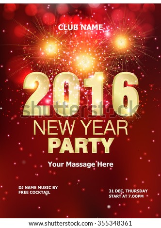 New Year Party backgrounds design / Flyer, Banner or Pamphlet for Happy New Year's 2016 Eve Party design  - stock vector