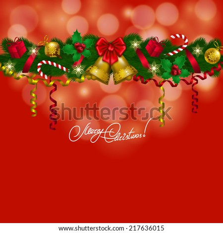 New Year's background - a garland of fir branches, bow, bells, balls, baubles, gifts, lollipops for greeting card, invitation. Christmas festive bokeh background. Vector illustration EPS10. - stock vector