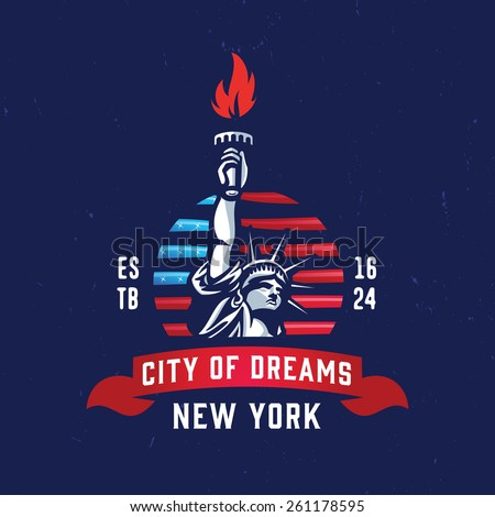New York - City of Dreams T shirt apparel fashion design. Liberty Statue Vector Illustration and American Flag Background. Vintage Retro NYC Print Poster. Travel Souvenir Idea.  - stock vector
