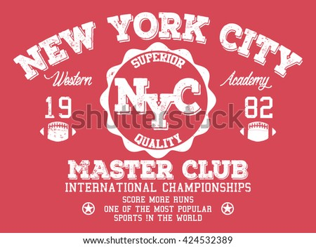 New York City sport, superior quality vector print and varsity. For t-shirt or other uses in vector.T shirt graphic