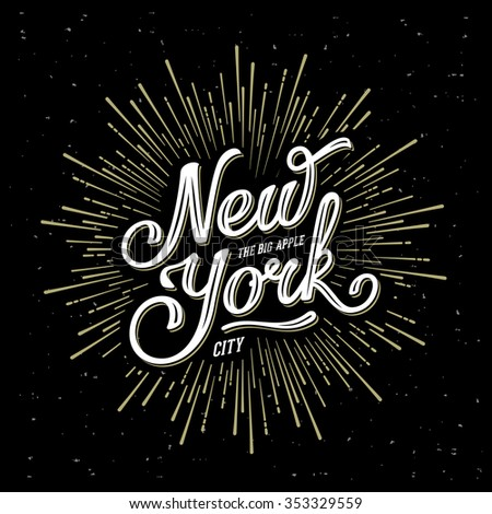 New York City Typography with starburst. Print for t-shirt or poster. Vector illustration. - stock vector