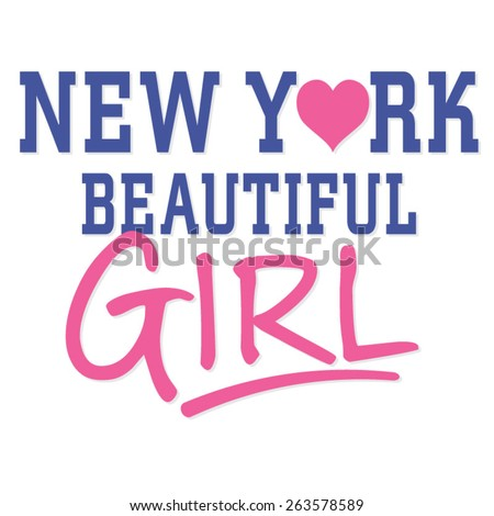 New York girl typography, t-shirt graphics, vectors - stock vector
