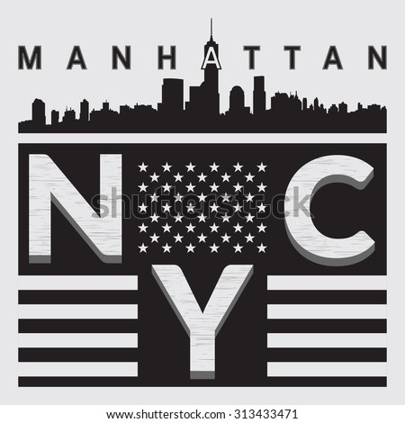 New York Manhattan Typography on gray background with american flag and skyline of Manhattan. Sport T-shirt fashion graphics. Design print for sportswear apparel. NYC original wear. Vector - stock vector