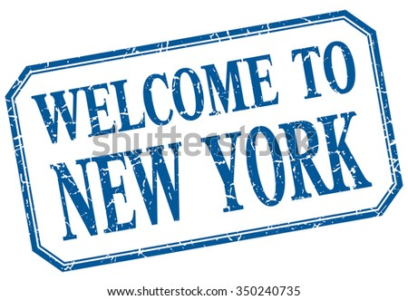 New York - welcome blue vintage isolated label - stock vector