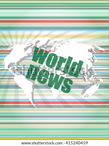News and press concept: words world news on digital screen vector illustration - stock vector