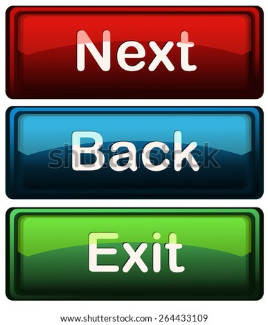 Next, Back and Exit Glossy Application Buttons, Vector Illustration isolated on White Background.  - stock vector