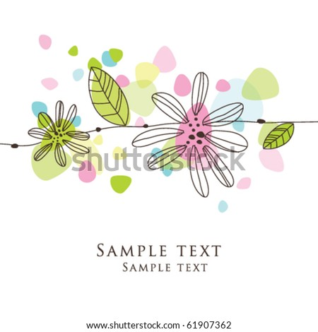 Nice colorful greeting card with flower - template Cute simple Artistic hand drawn illustration - doodle For baby shower, greetings, invitation, mother's day, birthday, party, wedding - stock vector