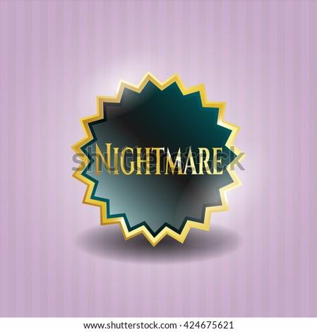 Nightmare gold shiny badge - stock vector