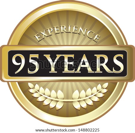 Ninety Five Years Experience Gold Award