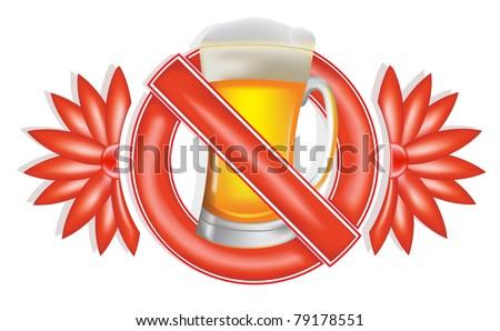 No alcohol. Sign - stock vector