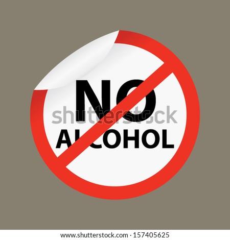 No alcohol sign - Vector. - stock vector