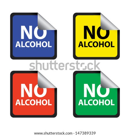 No alcohol stickers and labels set. Vector illustration - stock vector