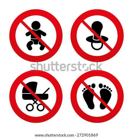 No, Ban or Stop signs. Baby infants icons. Toddler boy with diapers symbol. Buggy and dummy signs. Child pacifier and pram stroller. Child footprint step sign. Prohibition forbidden red symbols. - stock vector