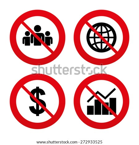 No, Ban or Stop signs. Business icons. Graph chart and globe signs. Dollar currency and group of people symbols. Prohibition forbidden red symbols. Vector - stock vector