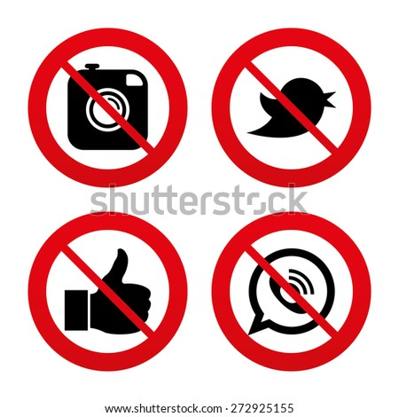 No, Ban or Stop signs. Hipster photo camera icon. Like and Call speech bubble sign. Bird symbol. Social media icons. Prohibition forbidden red symbols. Vector - stock vector