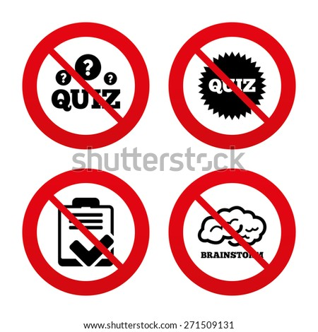 No, Ban or Stop signs. Quiz icons. Brainstorm or human think. Checklist symbol. Survey poll or questionnaire feedback form. Questions and answers game sign. Prohibition forbidden red symbols. Vector - stock vector