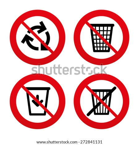 No, Ban or Stop signs. Recycle bin icons. Reuse or reduce symbols. Trash can and recycling signs. Prohibition forbidden red symbols. Vector - stock vector